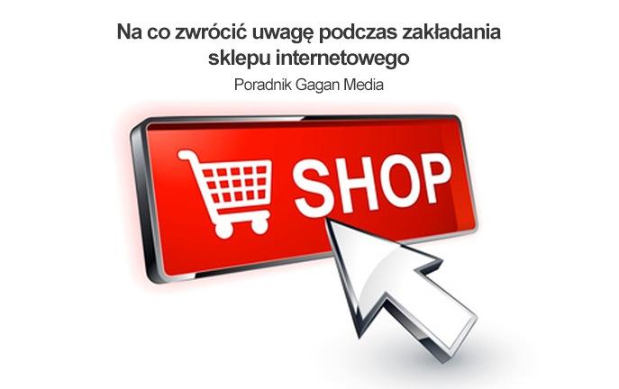 69be0841d148b Na co zwrócić uwagę podczas zakładania sklepu internetowego ...